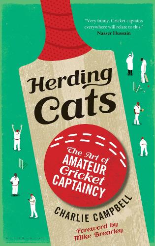 Herding Cats: The Art of Amateur Cricket Captaincy (Paperback)
