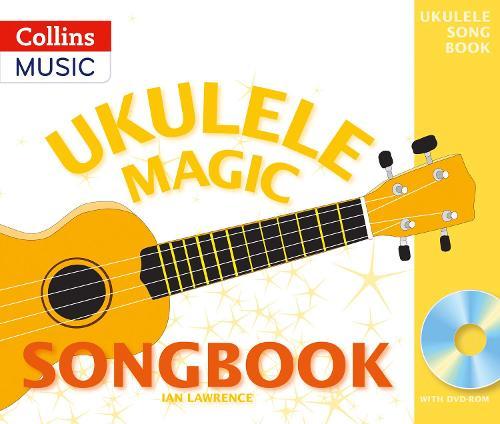 Ukulele Magic Songbook - Ukulele Magic