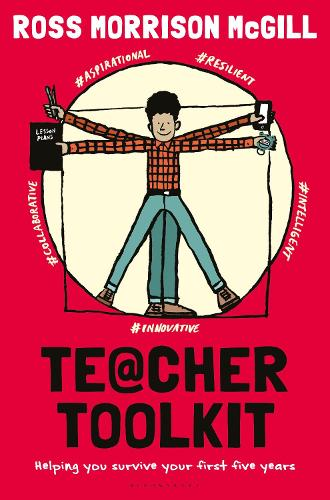 Teacher Toolkit: Helping You Survive Your First Five Years (Hardback)
