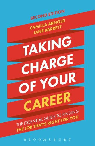Taking Charge of Your Career: The Essential Guide to Finding the Job That's Right for You (Paperback)