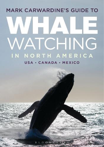 Mark Carwardine's Guide to Whale Watching in North America (Paperback)