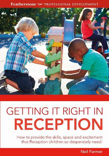 Getting it Right in Reception (Paperback)