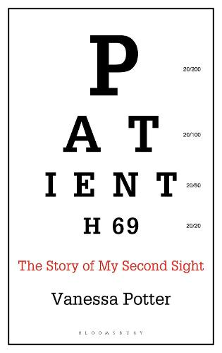 Patient H69: The Story of My Second Sight (Hardback)