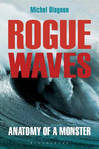 Rogue Waves: Anatomy of a Monster (Paperback)
