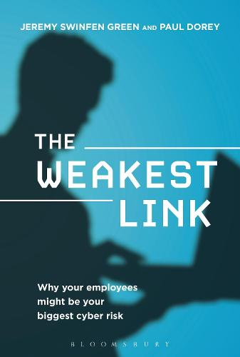 The Weakest Link: Why Your Employees Might Be Your Biggest Cyber Risk (Hardback)