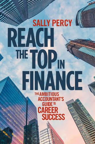 Reach the Top in Finance: The Ambitious Accountant's Guide to Career Success (Paperback)