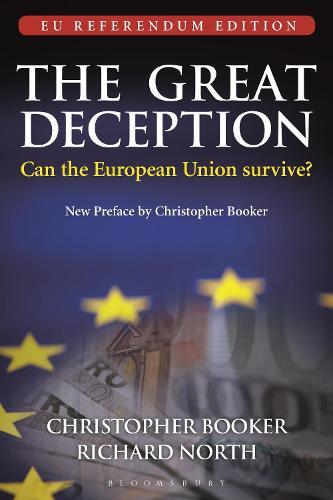 The Great Deception: Can the European Union survive? - EU Referendum Edition (Paperback)
