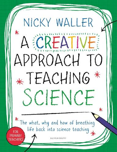 A Creative Approach to Teaching Science (Paperback)