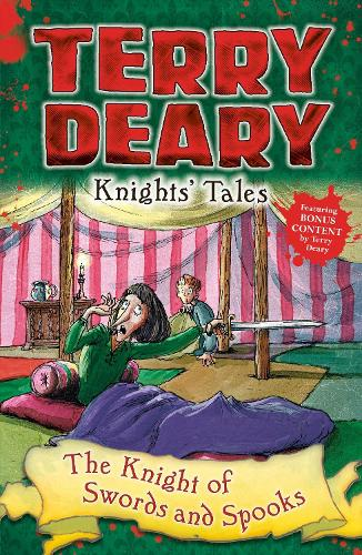 Knights' Tales: The Knight of Swords and Spooks - Terry Deary's Historical Tales (Paperback)