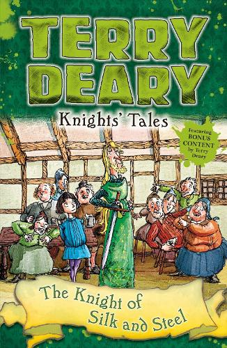 Knights' Tales: The Knight of Silk and Steel - Knights' Tales (Paperback)