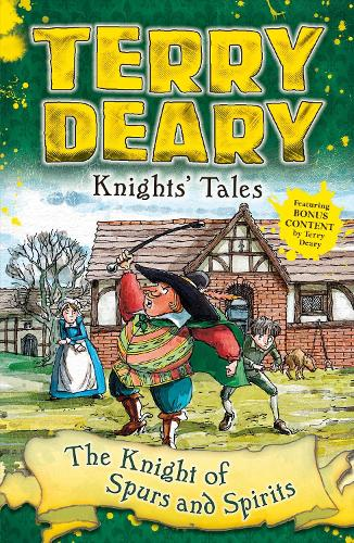 Knights' Tales: The Knight of Spurs and Spirits - Knights' Tales (Paperback)