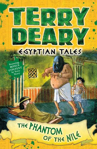 Egyptian Tales: The Phantom of the Nile - Terry Deary's Historical Tales (Paperback)