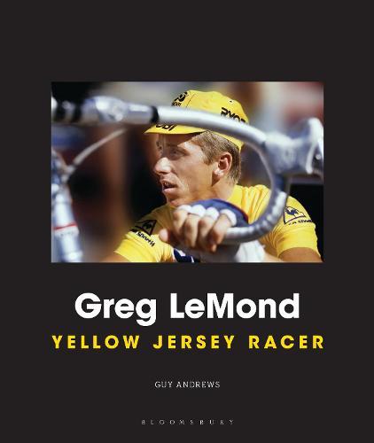 Greg LeMond: Yellow Jersey Racer (Hardback)