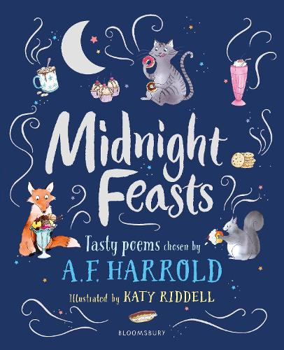 Midnight Feasts: Tasty poems chosen by A.F. Harrold (Hardback)