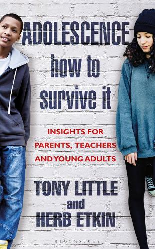 Adolescence: How to Survive It: A Guide for Parents, Teachers and Young Adults (Hardback)