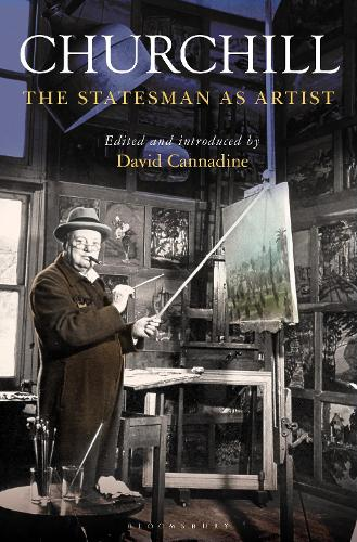 Churchill: The Statesman as Artist (Hardback)