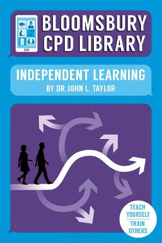 Bloomsbury CPD Library: Independent Learning - Bloomsbury CPD Library (Paperback)