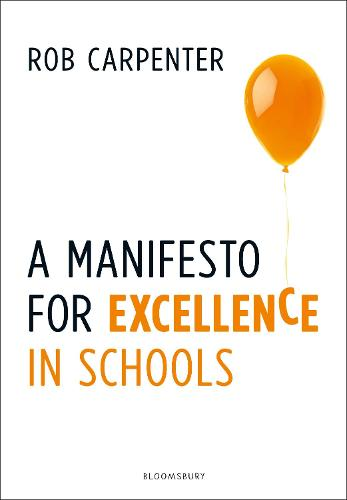 A Manifesto for Excellence in Schools (Paperback)