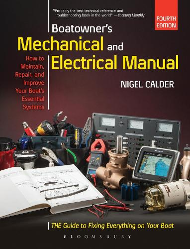 Boatowner's Mechanical and Electrical Manual: Repair and Improve Your Boat's Essential Systems (Hardback)