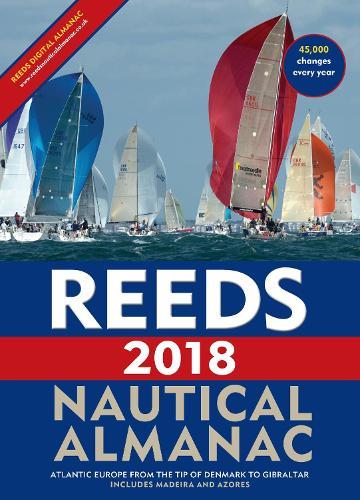Reeds Nautical Almanac 2018 - Reed's Almanac (Paperback)