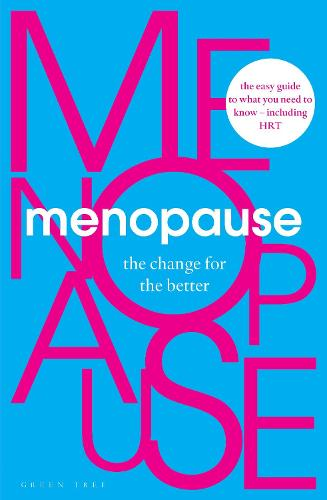 Menopause: The Change for the Better (Paperback)
