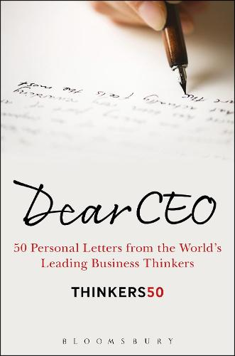 Cover Dear CEO: 50 Personal Letters from the World's Leading Business Thinkers