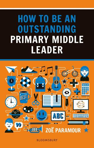How to be an Outstanding Primary Middle Leader - Outstanding Teaching (Paperback)