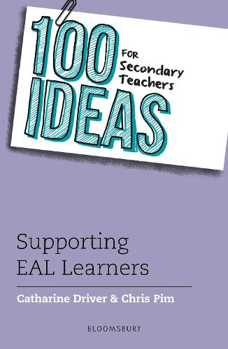 100 Ideas for Secondary Teachers: Supporting EAL Learners - 100 Ideas for Teachers (Paperback)