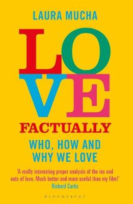Love Factually: Who, How and Why We Love (Paperback)