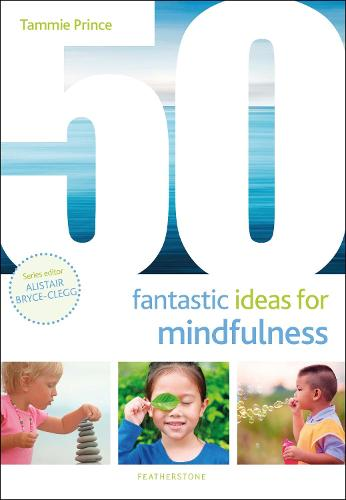 50 Fantastic Ideas for Mindfulness - 50 Fantastic Ideas (Paperback)