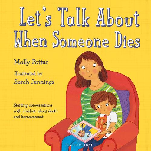 Let's Talk About When Someone Dies (Hardback)