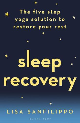 Sleep Recovery: The five step yoga solution to restore your rest (Paperback)