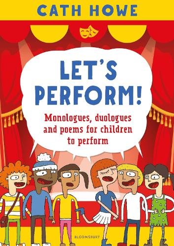 Let's Perform!: Monologues, duologues and poems for children to perform (Paperback)