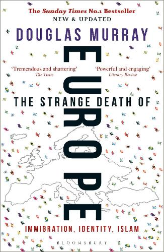 The Strange Death of Europe: Immigration, Identity, Islam (Paperback)