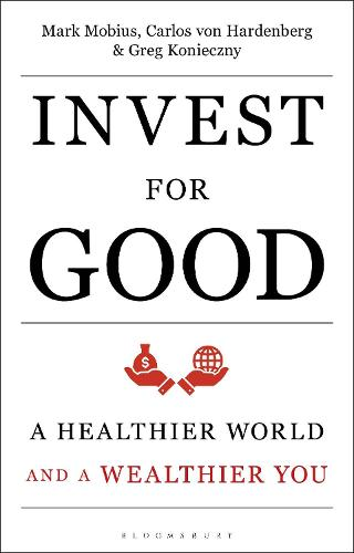 Invest for Good: Increasing your personal well-being while changing the world (Hardback)