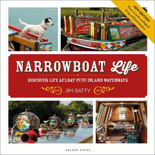 Narrowboat Life: Discover Life Afloat on the Inland Waterways (Paperback)