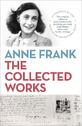 Anne Frank: The Collected Works (Hardback)
