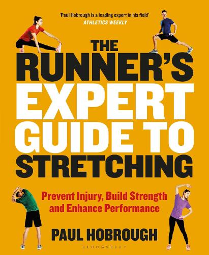 The Runner's Expert Guide to Stretching: Prevent Injury, Build Strength and Enhance Performance (Paperback)