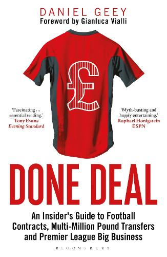 Done Deal: An Insider's Guide to Football Contracts, Multi-Million Pound Transfers and Premier League Big Business (Paperback)