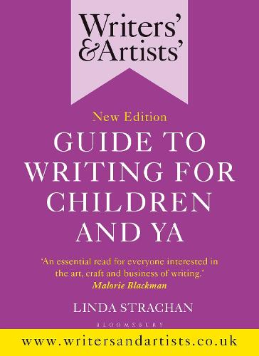 Writers' & Artists' Guide to Writing for Children and YA - Writers' and Artists' (Paperback)