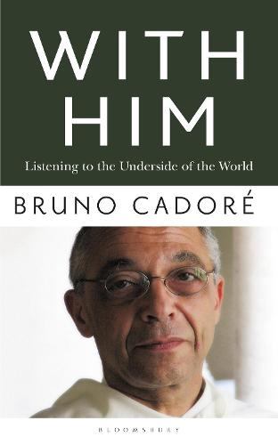 With Him: Listening to the Underside of the World (Paperback)