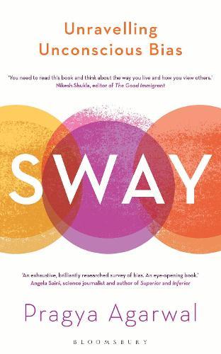 Sway: Unravelling Unconscious Bias (Hardback)