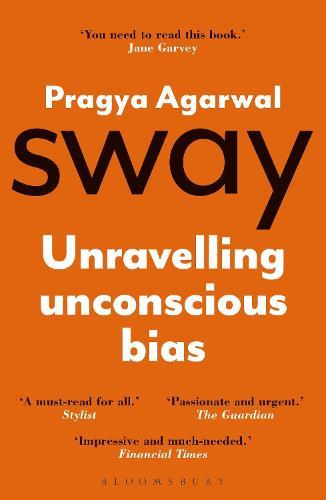 Sway: Unravelling Unconscious Bias (Paperback)