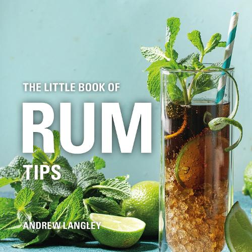 The Little Book of Rum Tips - Little Books of Tips (Hardback)