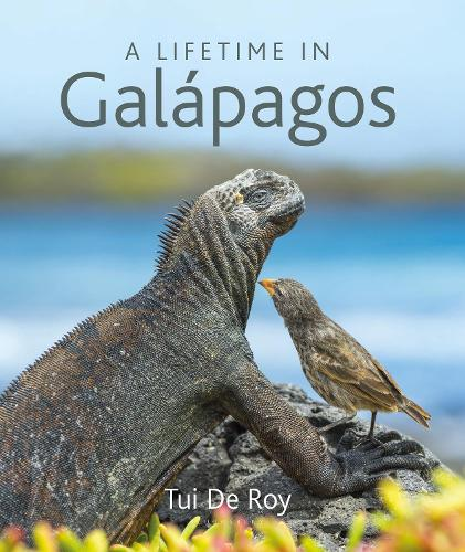 A Lifetime in Galapagos (Hardback)