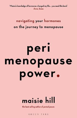 Perimenopause Power: Navigating your hormones on the journey to menopause (Paperback)