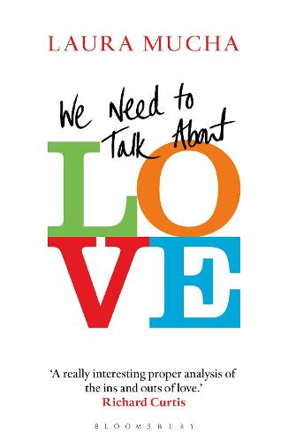 We Need to Talk About Love (Paperback)
