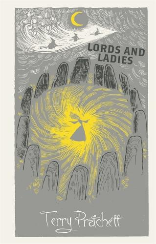 Lords and Ladies: Discworld: The Witches Collection (Hardback)
