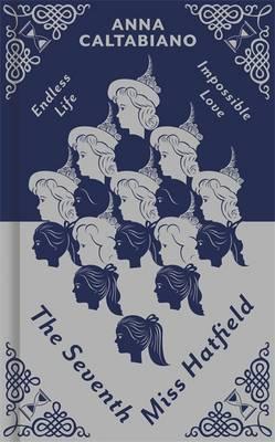 The Seventh Miss Hatfield (Hardback)