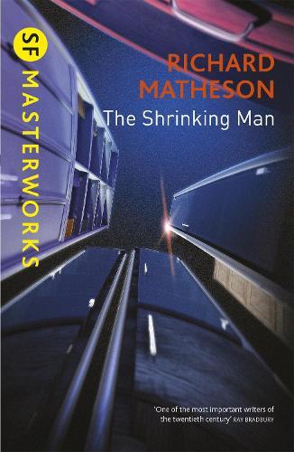 The Shrinking Man - S.F. Masterworks (Paperback)